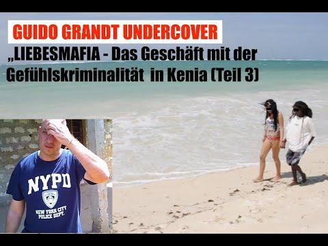 """Guido Grandt Undercover: """"LIEBESMAFIA"""" - Das Geschäft mit der Gefühlskriminalität in Kenia TEIL 3"""