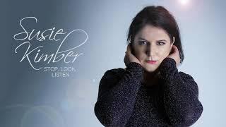 Susie Kimber - Stop Look and Listen