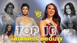 TOP 10 mỹ nhân Timeless Beauty: H'Hen Niê - Catriona Gray chiến thắng vì điểm ĐẶC BIỆT này?