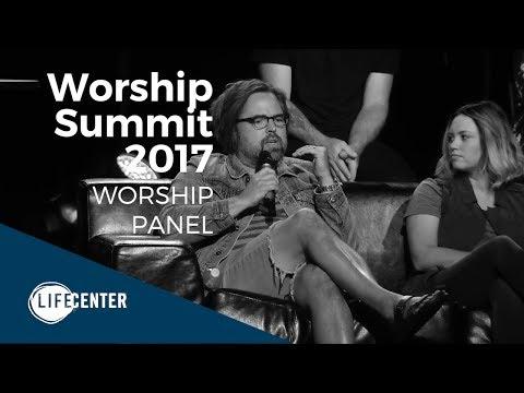 Worship Summit 2017 - Worship Panel w/Jason Upton, Paul & Hannah McClure & Friends