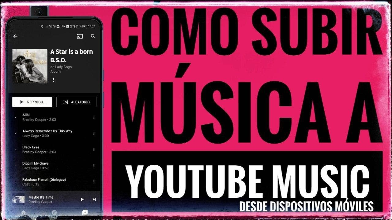 Cómo Subir Música A Youtube Music Desde Tu Dispositivo Móvil Youtube