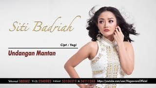 Cover images Siti Badriah - Undangan Mantan (Official Audio Video)