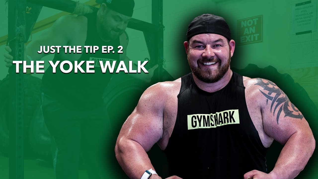 Just The Tip Episode 2 - The Yoke Walk