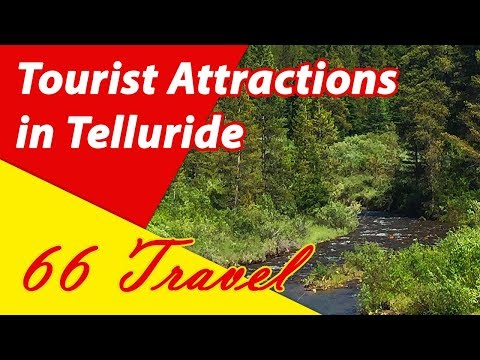 List 8 Tourist Attractions in Telluride, Colorado | Travel to United States