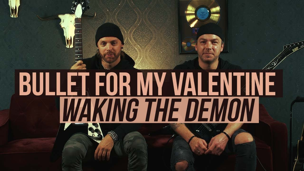 "Download Bullet for My Valentine - Playthrough of ""Waking the Demon"""