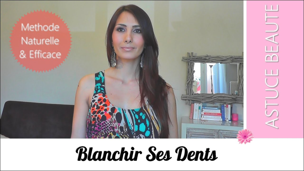 conseils beaute blanchir ses dents astuces youtube. Black Bedroom Furniture Sets. Home Design Ideas