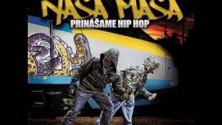 Naša Masa - Prinášame Hip Hop (Prod. by Dj Normen)