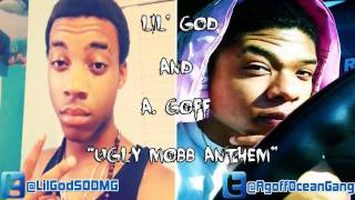 A.Goff and Lil' God - Ugly Mobb Anthem