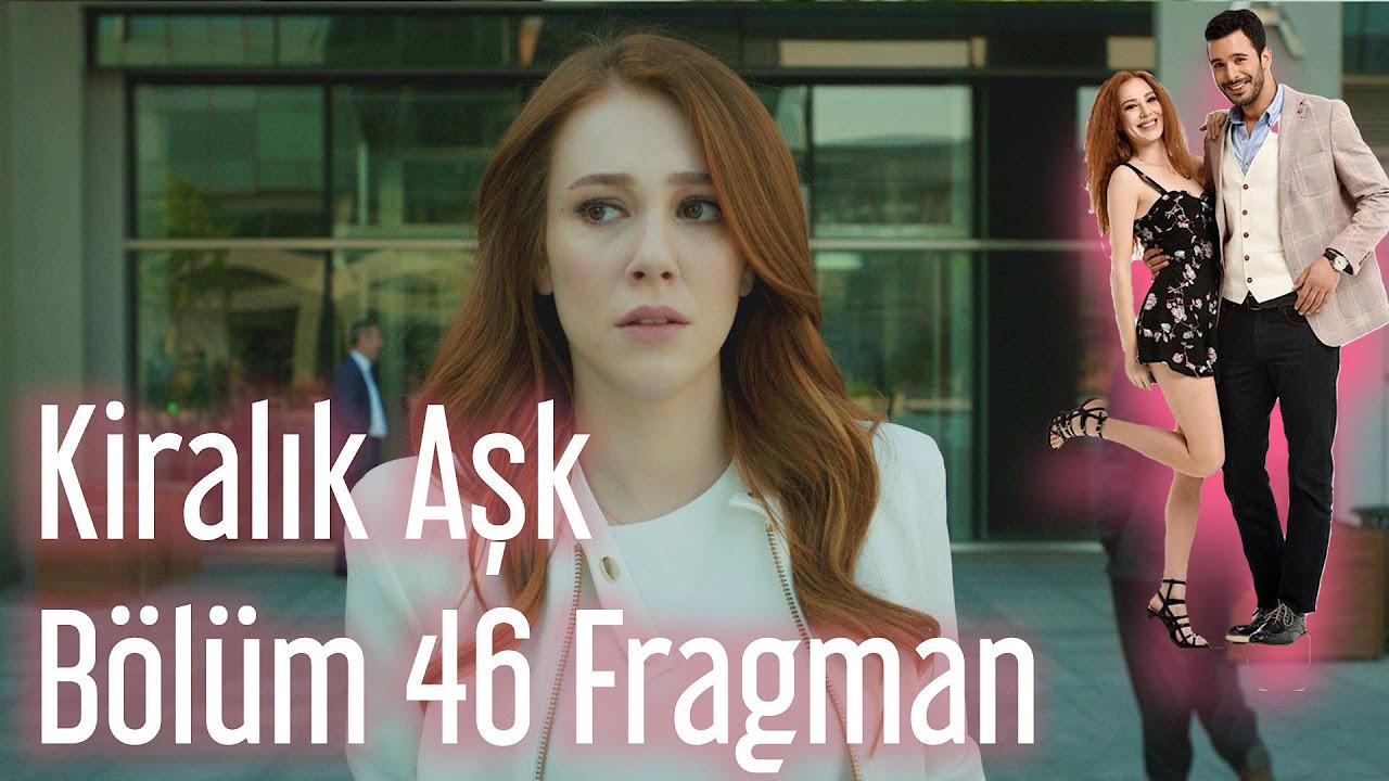 Kiralık Aşk 46. Bölüm Fragman