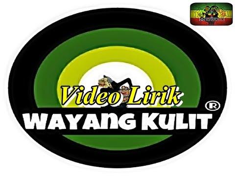 Wayang Kulit Reggae - Bidadari Impian + Lirik