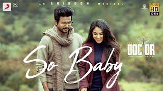 Download Doctor - So Baby Music Video | Sivakarthikeyan | Anirudh Ravichander | Nelson Dilipkumar