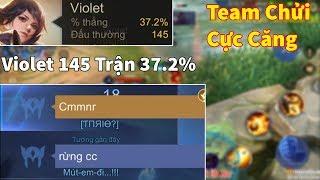 Team Trầm Trồ Khi Thấy VIolet 145 Trận 37,2% Tỉ Lệ Thắng Phản Ứng Team Sẽ NTN Và Cái Kết