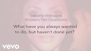 Natalie Imbruglia - What Have You Always Wanted to Do?