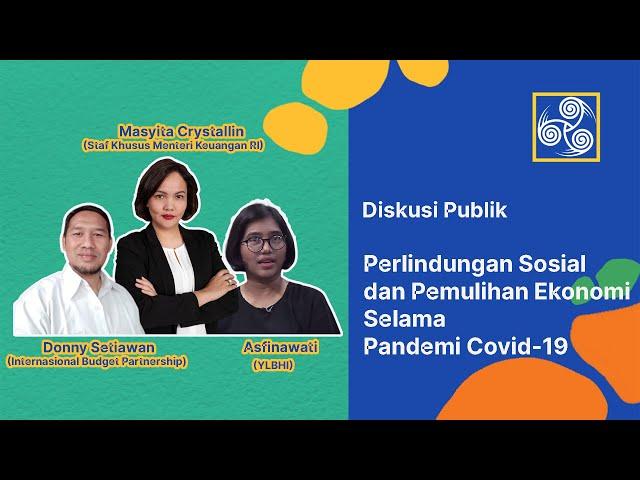 Diskusi Perlindungan Sosial dan Pemulihan Ekonomi Selama Pandemik Covid-19