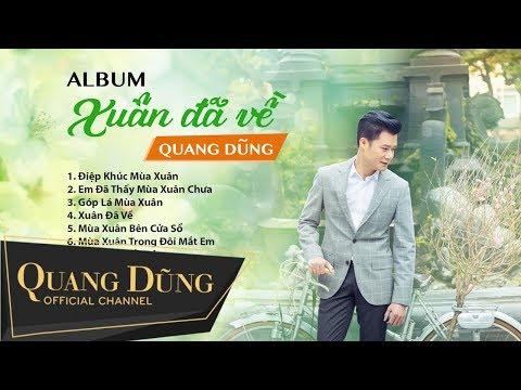 Quang Dũng | Album Tết 2017 | Xuân Đã Về