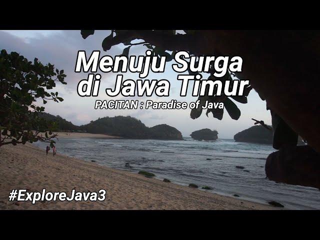 Menuju Surga di Jawa Timur - Explore Java #3
