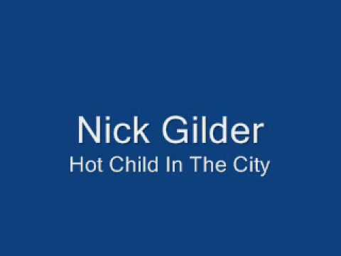 Nick Gilder-Hot Child In The City