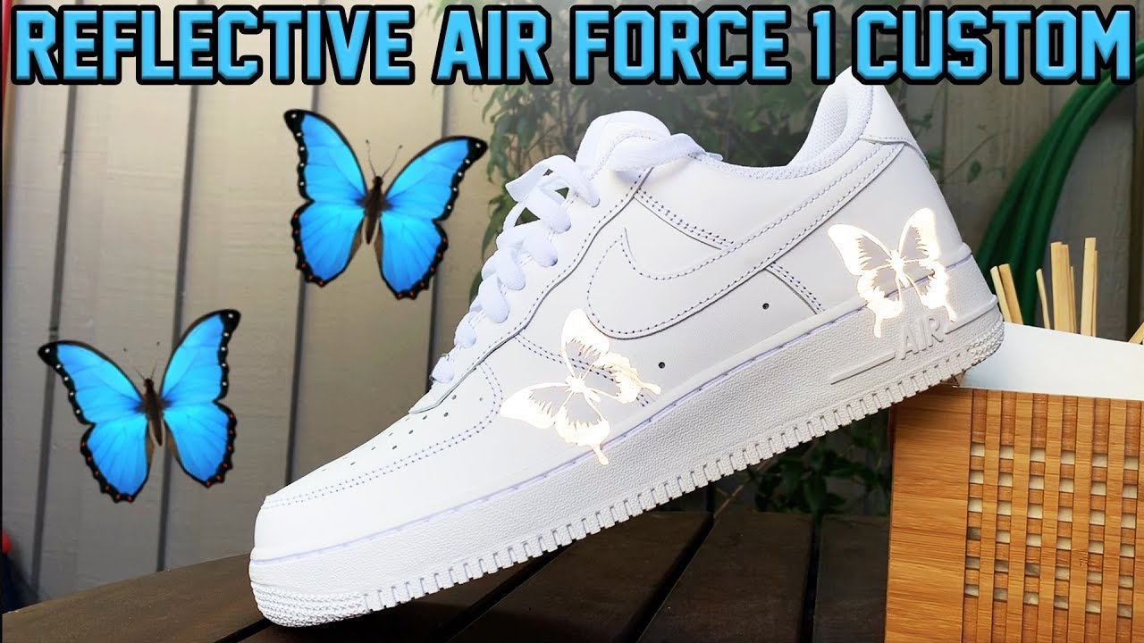 NIKE AIR FORCE 1 'BUTTERFLY EFFECT TUTORIAL! (3M REFLECTIVE)