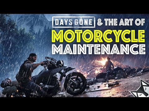 DAYS GONE And The Art Of Motorcycle Maintenance - DAYS GONE Drifter Bike Essay