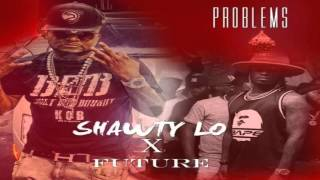 Shawty Lo - Problems Feat. Future [New Song]