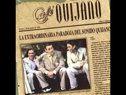Café Quijano- La Lola