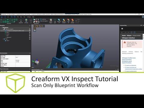 creaform-vx-inspect-tutorial---scan-only-blueprint-workflow