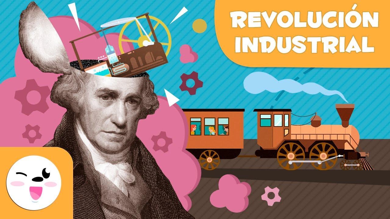 La Revolución Industrial 5 Cosas Que Deberías Saber Historia Para Niños Youtube