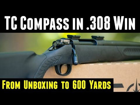 TC Compass .308 Hands-On: From Unboxing to 600 Yards