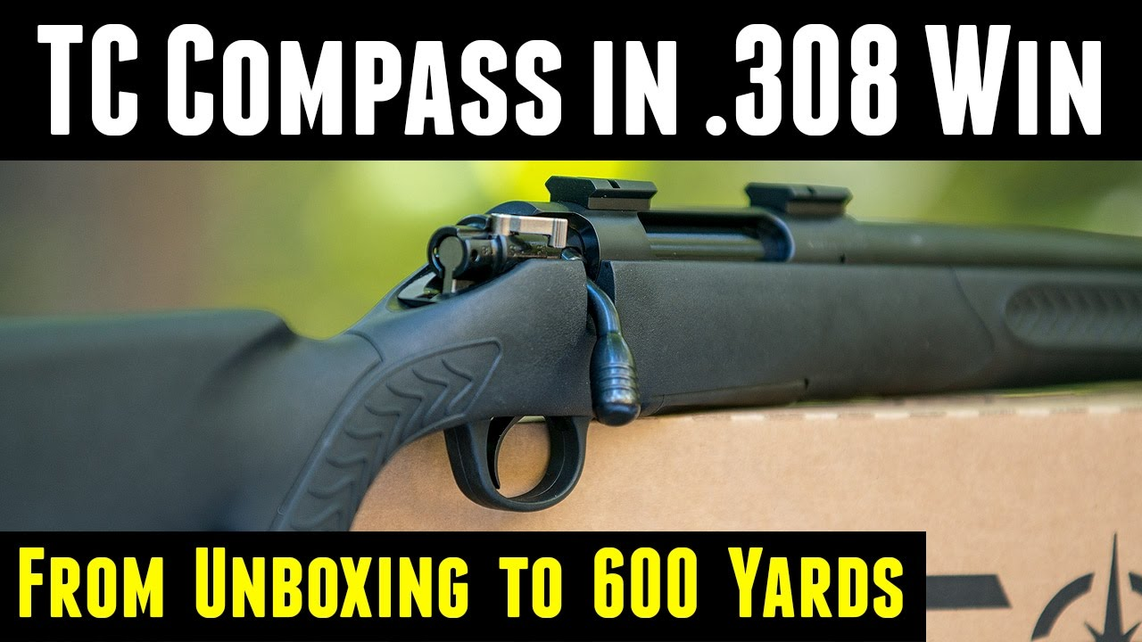 TC Compass  308 Hands-On: From Unboxing to 600 Yards