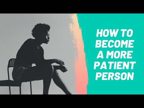 How to Become a More Patient Person