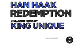 Han Haak - Redemption (King Unique Remix)
