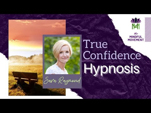 Regain Your True Confidence And Believe In Yourself / Hypnosis / Mindful Movement