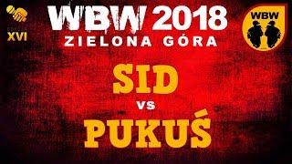 bitwa PUKUŚ vs SID # WBW 2018 Zielona Góra (o 3 miejsce) # freestyle battle