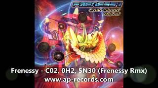Frenessy - C02, 0h2, 5n30 (Frenessy Rmx)