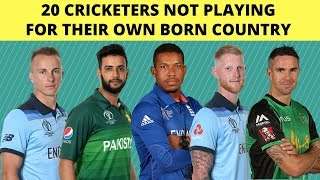 20 Cricketers  Born In One Country And Played For Another   Cricketers Not Playing For OWN COUNTRY