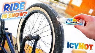 Putting ICY HOT On my BMX TIRES... (Snow Tires?)