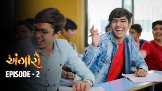 ANGARO   Episode 2   Gujarati Web Series 2021   SVG