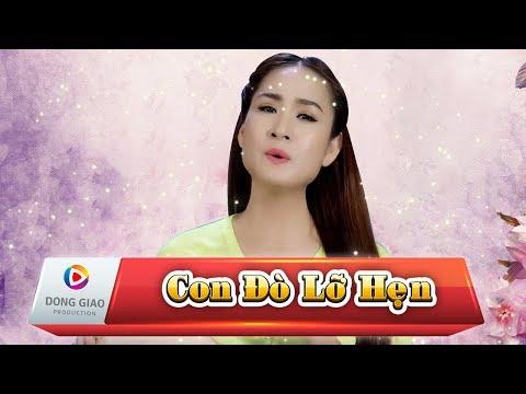 CON ĐÒ LỠ HẸN - Giáng Tiên_HD1080p