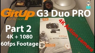 Gitup G3 Duo PRO - Part 2 - 4K Sample Footage
