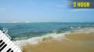 3 HOUR Amazing Piano Music #98 and Calm Ocean Waves for Deep Relaxation