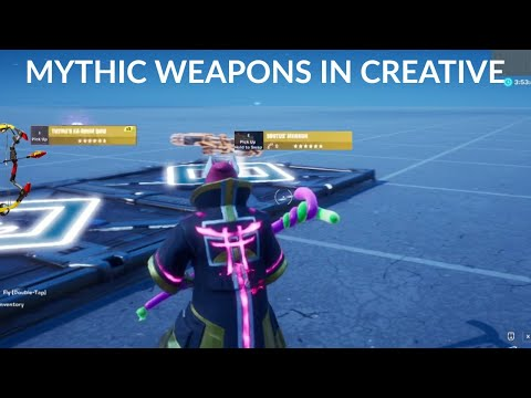 How To Get Mythic Weapons In Fortnite Creative | New Method