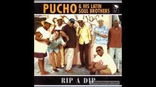 Pucho & His Latin Soul Brothers - Slippin