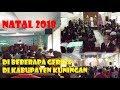 Perayaan Natal 2018 di Beberapa Gereja di Kuningan