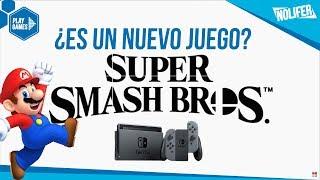 Super Smash Bros Switch ¿PORT DE WII U O NUEVO JUEGO? / #NintendoSwitch #SuperSmashBros