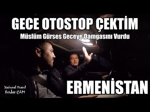 ERMENISTAN 'DA GECE OTOSTOP CEKTIM Müslüm Gürses Geceye Damgasını Vurdu