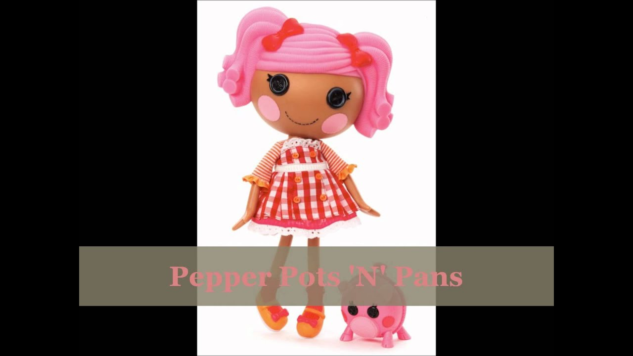 list of all lalaloopsy dolls youtube