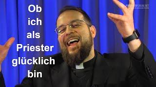 Bist du glücklich als Priester? (Thomas Gögele LC)