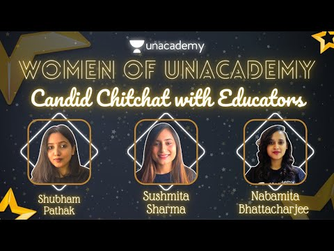 Women of Unacademy with Shubham Pathak ft. Nabamita Ma'am and Sushmita Ma'am | New Year Special