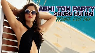 DJ RYK Abhi Toh Party Shuru Hui Hai (Private Edit Mix)