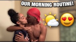 OUR COUPLES MORNING ROUTINE!